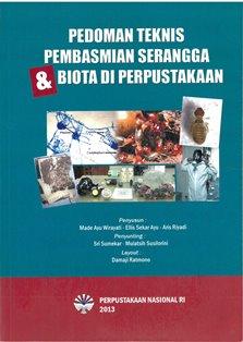 Koleksi Ebook Preservasi Perpusnas RI judul Pedoman Teknis Pembasmian Serangga dan Biota di Perpustakaan